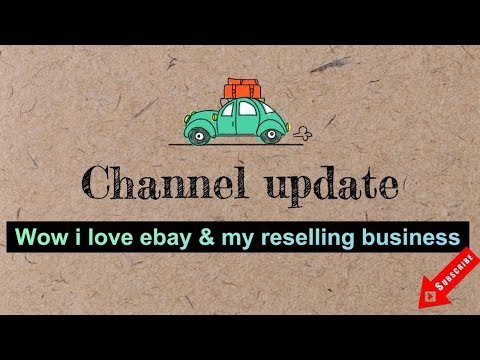 Where is my eBay business going to take me.....+ Channel Update
