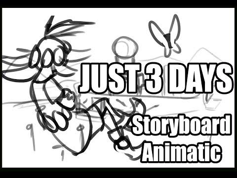 Mandoponys Just 3 Days Storyboard Animatic