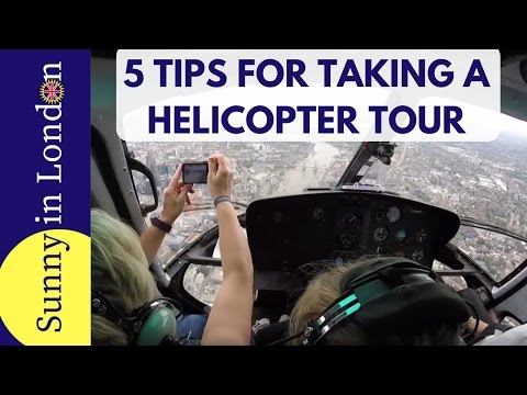 Tips for Visiting London and Taking a Helicopter Tour