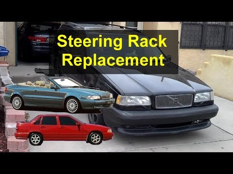 How to replace the steering rack and pinion on a Volvo 850, S70, V70, etc. – VOTD