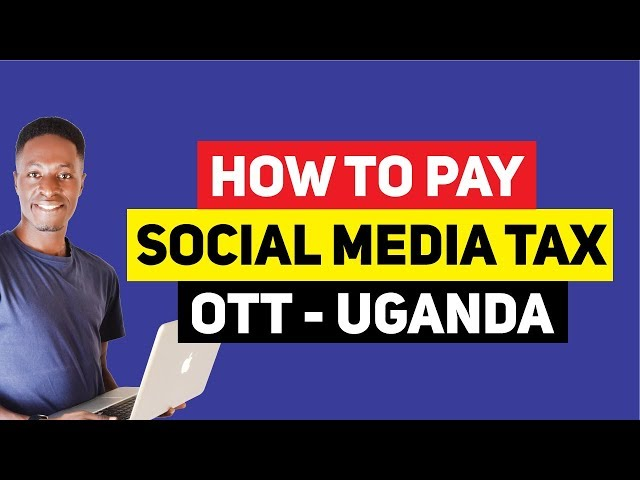 How to Pay OTT Tax (Social Media Tax) in Uganda