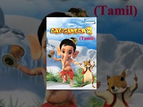 Bal Ganesh 2 - Kids Tamil Favourite Animation Movie