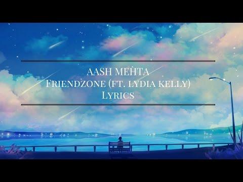 Aash Mehta - Friendzone ft Lydia Kelly