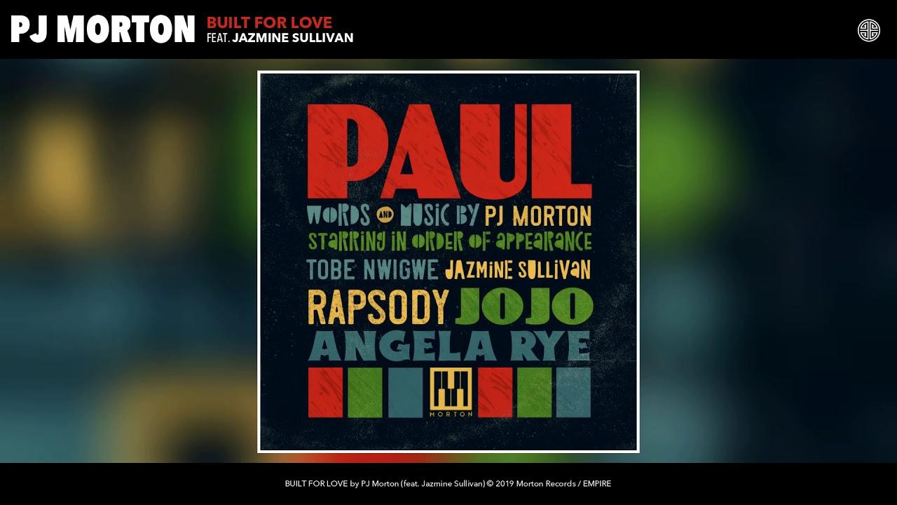 PJ Morton - BUILT FOR LOVE (feat. Jazmine Sullivan) (Audio)