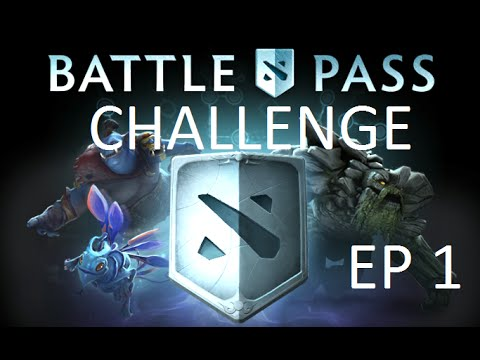Dota 2 Battle Pass Challenge E.p1