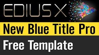 Edius X | NewBlue Titler Pro  | Video Title Effects & Editing Software | EDIUS X Bonus Contents