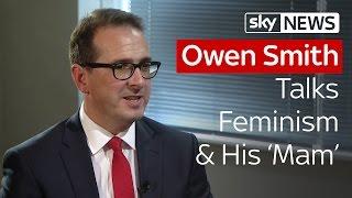 Owen Smith Talks Feminism And His Mam