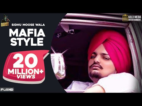 Mafia Style Official Song Sidhu Moose Wala  Aman Hayer  Latest Punjabi Song 2019