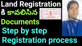Required documents for land registration and step by step Registration process telugu