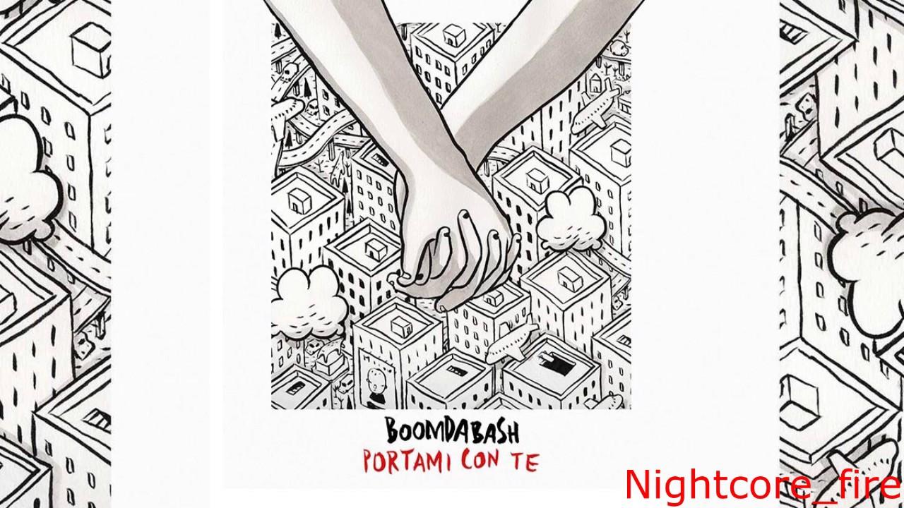 nuovi oggetti vero affare promozione Nightcore-BOOMDABASH-PORTAMI CON TE