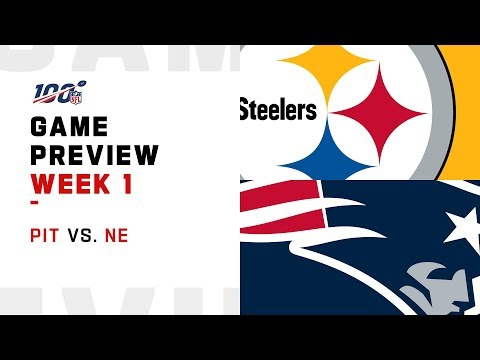Pittsburgh Steelers vs. New England Patriots   Week 1 Game Preview   Move the Sticks