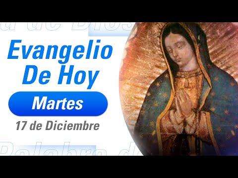 Evangelio De Hoy Martes 17 De Diciembre De 2019