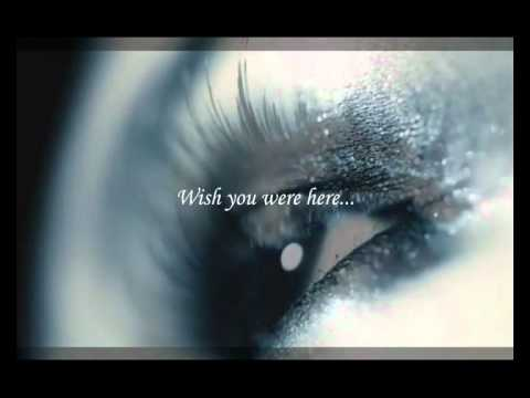 A wish you were here lyrics