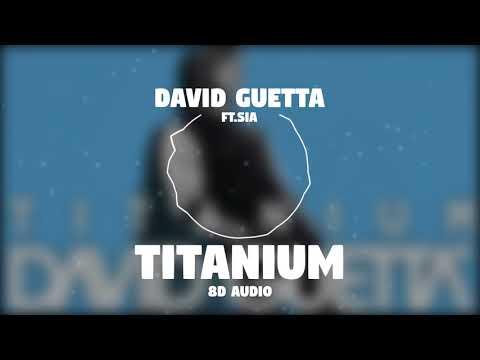 David Guetta - Titanium ft. Sia | 8D Audio || Dawn of Music ||