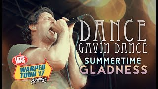 "Dance Gavin Dance - ""Summertime Gladness"" LIVE! Vans Warped Tour 2017"