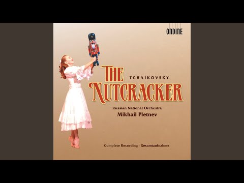 The Nutcracker, Op. 71: Act II Tableau 3: Variation 2: Dance of the Sugar-Plum Fairy