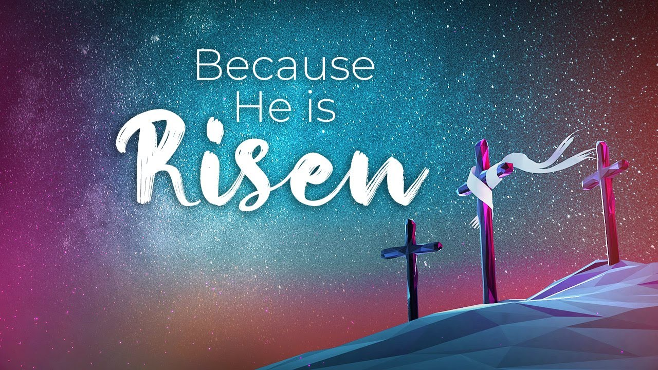 Because He is Risen   Easter Church Video - YouTube