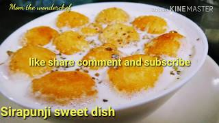 Sirapunji sweet recipie with Uradal/ Easy and healthy sweet saviour for all ages/ kids favourite