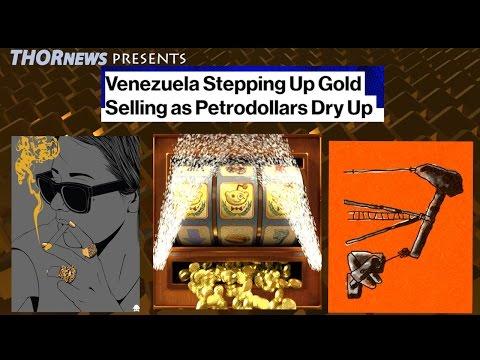 2nd Biggest Gold Sale ever! Venezuela sells to offset Oil Crash & Debt