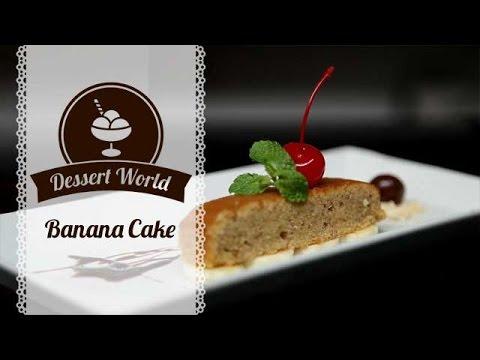 Dessert World: Banana Cake - YouTube