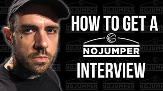 How to get a No Jumper Interview