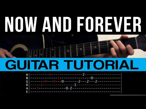 Now And Forever Richard Marx Guitar Tutorial With GUITAR SOLO (WITH TABS)