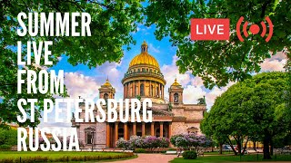 Summer Live from St Petersburg, Russia. Streets, Music, People