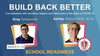 Build Back Better Episode 1: School Readiness with Dr. Ashley Clayton Hertz