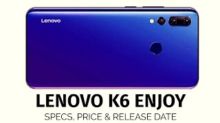 Lenovo K6 Enjoy Extensive Review