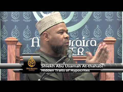 Khutbah:  Hidden Traits Of The Hypocrities