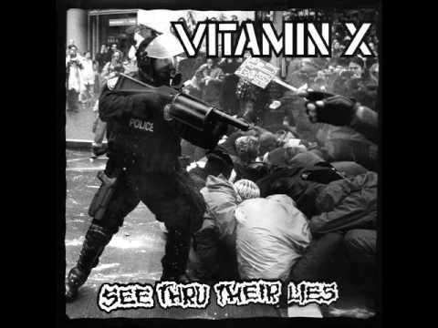 Vitamin X - See Thru Their Lies [full album]