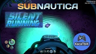 Subnautica Silent Running - ИНОПЛАНЕТНЫЙ КОМПЛЕКС 23