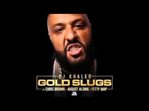 dj-khaled---gold-slugs-ft.-chris-brown,-august-alsina,-fetty-wap-(audio)