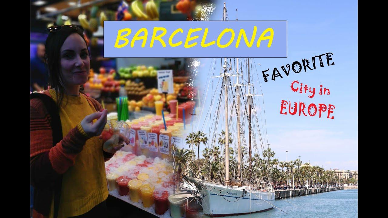 Barcelona, Spain - BEST city in Europe