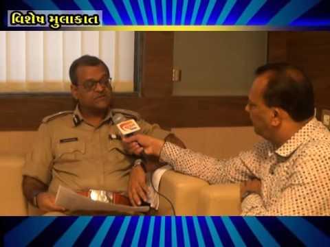 Surat Channel Talk Show : Surat Police Commissioner : Ashish Bhatia