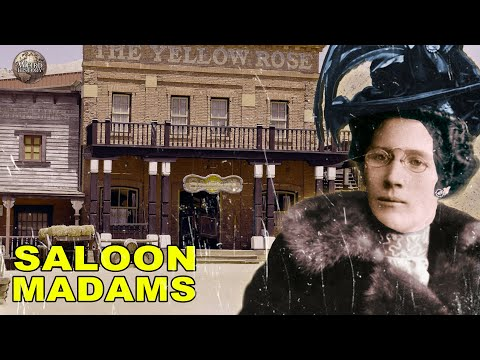 What It Was Like To Be A Madam In A Wild West Saloon