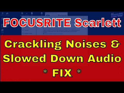 How to fix Focusrite Scarlett popping, crackling and slowed audio issues