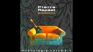 """PIERRE RAPSAT Extraits de la compilation """"Saisons"""" (2003)"""