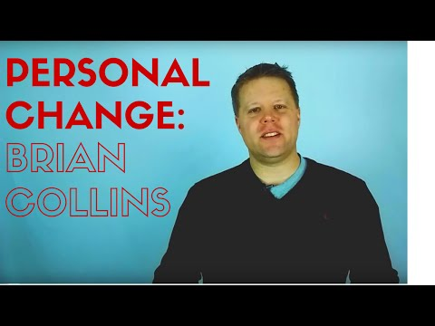Personal Change: Brian Collins