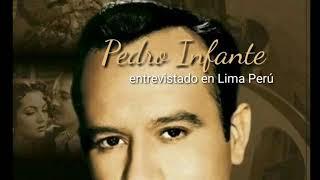 Pedro Infante entrevistado en Perú