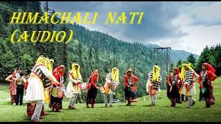 Non stop Himachali Nati AUDIO