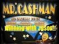 WINNING WITH JASON ON MR CASHMAN SLOT MACHINE
