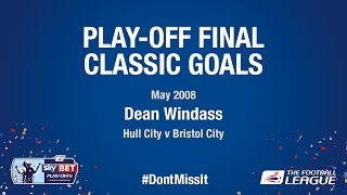 Classic Play-Off Final Goals - Dean Windass (Hull City v Bristol City)