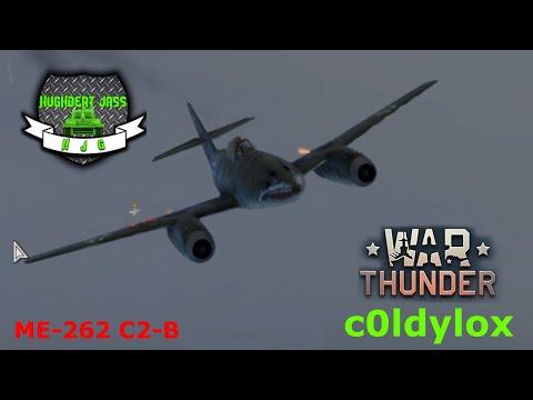 Hughbert Jass Gaming - War Thunder Realistic Air Battles - C0ldylox In His ME-262 C2b
