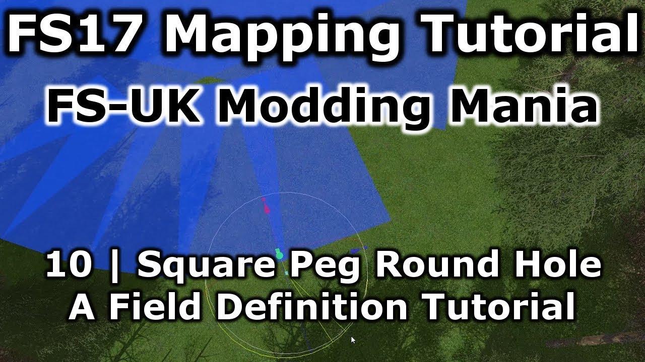FS17 Mapping Tutorial 10 | FS-UK Modding Mania | Field Definition Tutorial