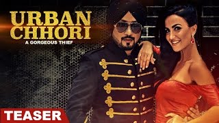 Urban Chhori Song Teaser | Dilbagh Singh Feat. Elli Avram & Kauratan | New Hindi Song