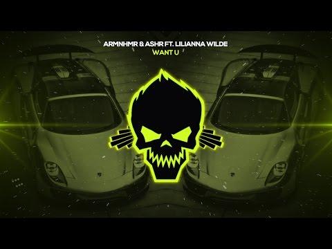 ARMNHMR & ASHR Ft. Lilianna Wilde - WANT U [Bass Boosted]