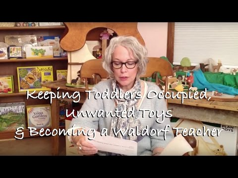 Sunday with Sarah: Keeping Toddlers Occupied, Unwanted Toys & Becoming a Waldorf Teacher