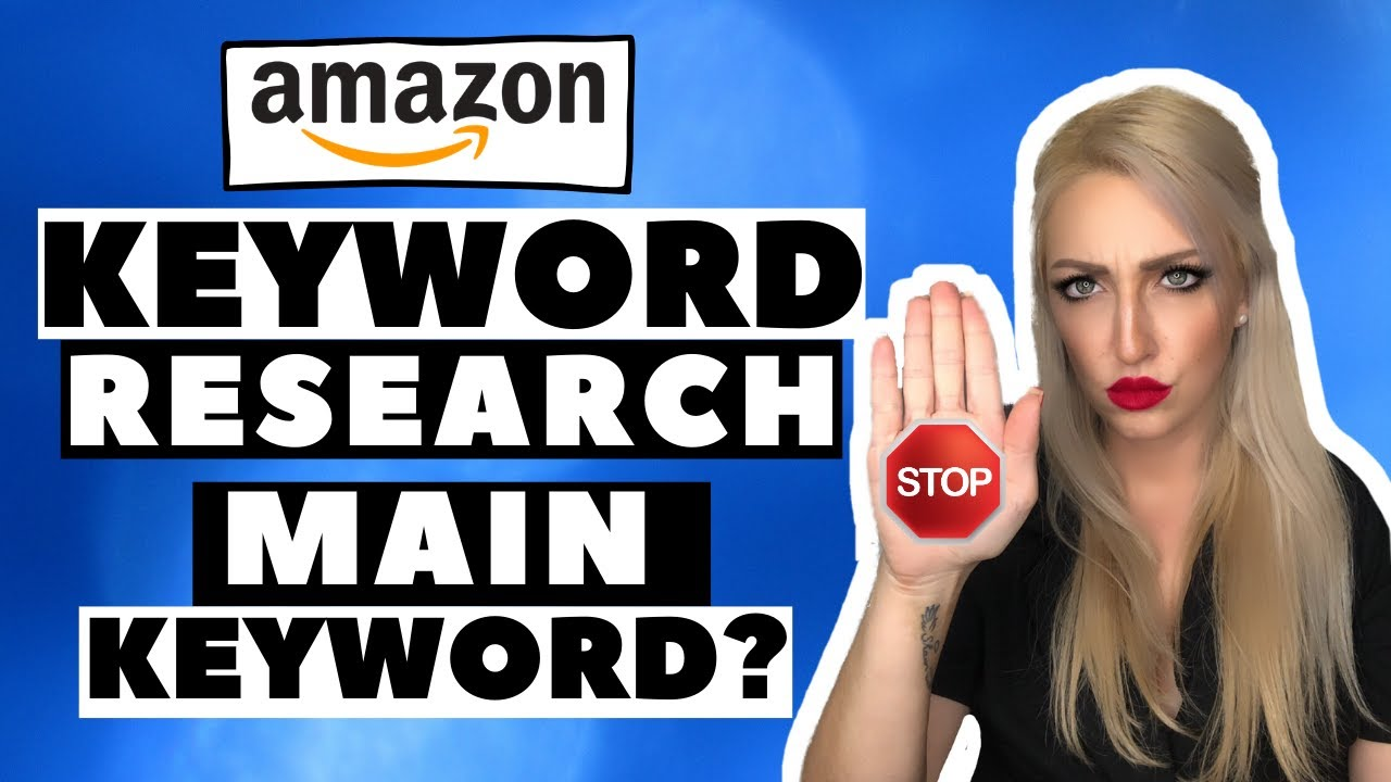 How to Find the Main Keyword Amazon Product Research, Keyword Research FBA Private Label.