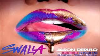 Swalla 1 Hour- Jason Derulo - Swalla (feat. Nicki Minaj \u0026 Ty Dolla $ign)